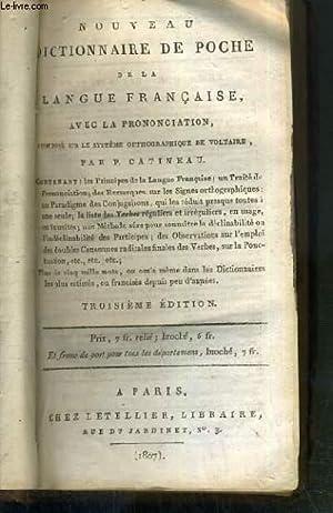 NOUVEAU DICTIONNAIRE DE POCHE DE LA LANGUE FRANCAISE AVEC LA PRONONCIATION COMPOSE SUR LE SYSTEME ...