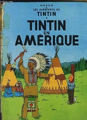 LES AVENTURES DE TINTIN- TINTIN EN AMERIQUE: HERGE