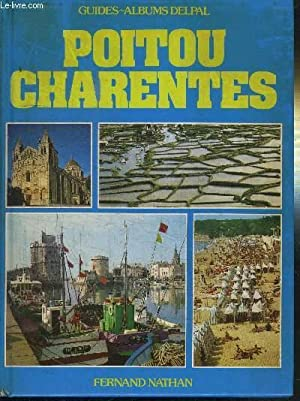 POITOU CHARENTES - GUIDES-ALBUMS DELPAL: COLLECTIF