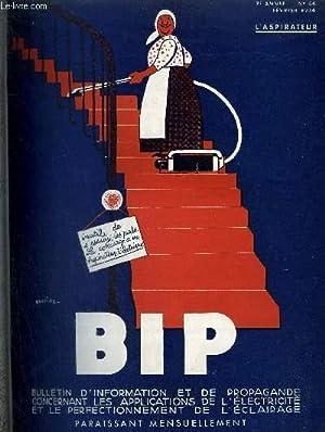 BIP N°64 7E ANNEE FEVRIER 1934 - aspirateurs et cireuses - les grands cafés modernes - l...