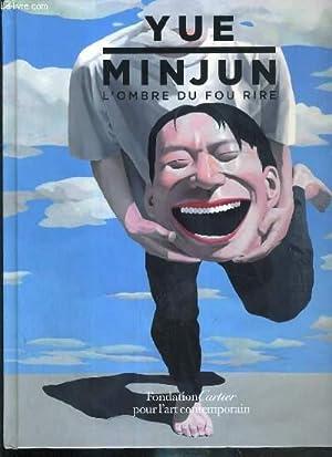 YUE MINJUN - L'OMBRE DU FOU RIRE - FONDATION CARTIER POUR L'ART CONTEMPORAIN - TEXTE EN ...