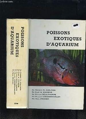 POISSONS EXOTIQUES D AQUARIUM: AXELROD- EMMENS- SCULTHORPE.