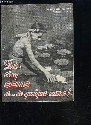 DES CINQ SENS ET.DE QUELQUES AUTRES! REFLEXIONS POUR LA VIE CHRETIENNE: LELOTTE F