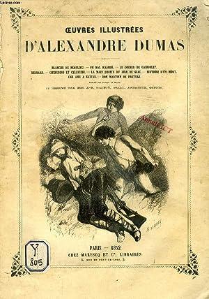 OEUVRES ILLUSTREES D'ALEXANDRE DUMAS (BLANCHE DE BEAULIEU, UN BAL MASQUE, LE COCHER DE ...