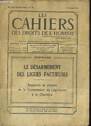 LES CAHIERS DES DROITS DE L'HOMME 35e année N°26. LE DESARMEMENT DES LIGUES FACTIEUSES, ...