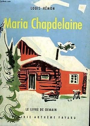 MARIA CHAPDELAINE. LE LIVRE DE DEMAIN N°: HEMON LOUIS.