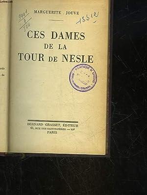CES DAMES DE LA TOUR DE NESLE: JOUVE MARGUERITE