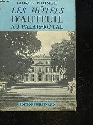 LES HOTELS D'AUTEUIL AU PALAIS-ROYAL: PAILLEMENT GEORGES