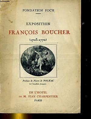 EXPOSITION FRANCOIS BOUCHER (1703-1770). 9 JUIN - 10 JUILLET 1932: COLLECTIF