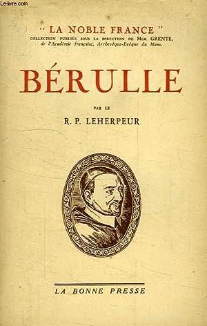 BERULLE: LEHERPEUR R. P.