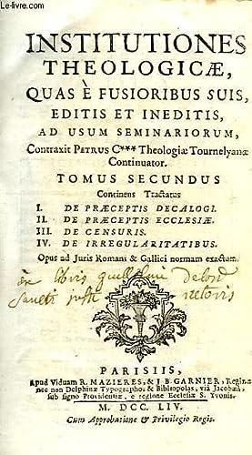 INSTITUTIONES THEOLOGICAE, QUAS E FUSIORIBUS SUIS, EDITIS: COLLECTIF