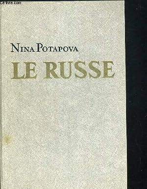 LE RUSSE. MANUEL DE LA LANGUE RUSSE.: POTAPOVA NINA