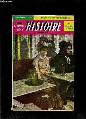 AUX CARREFOURS DE L HISTOIRE- N°23 - JUILLET 1959- LA CHAMBRE ARDENTE- L ENIGME DES EMIGRES D ...