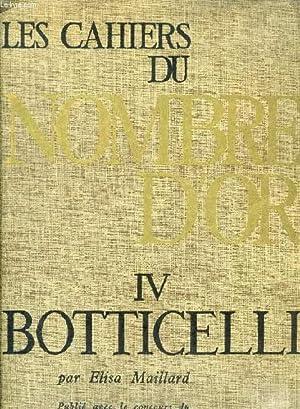 LES CAHIERS DU NOMBRE D'OR, IV, BOTTICELLI: MAILLARD ELISA