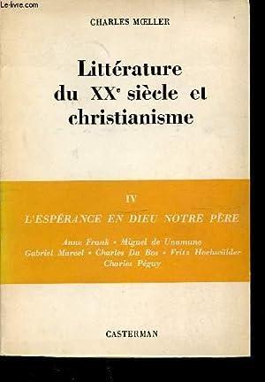 LITTERATURE DU XX SIECLE ET CHRISTIANISME -: MOELLER CHARLES