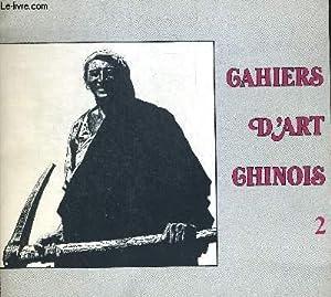 CAHIERS D ART CHINOIS 2. MARS AVRIL 1981. GRAVURES MODERNES. L ESTAMPE POPULAIRE DE NOUVEL AN. LES ...
