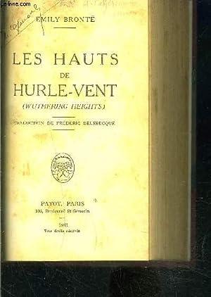 LES HAUTS DE HURLE-VENT: BRONTE EMILY