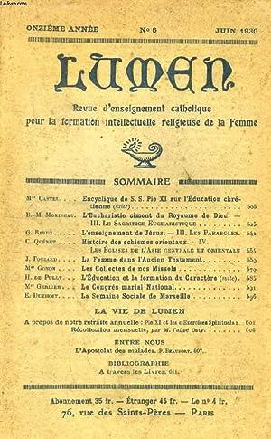 LUMEN, 11e ANNEE, N° 6, JUIN 1930: COLLECTIF