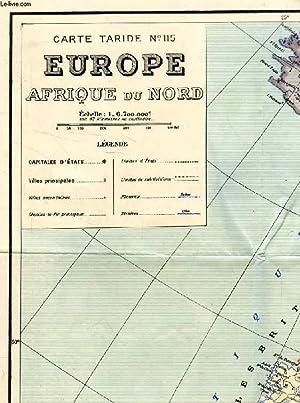 CARTE TARIDE N° 115, EUROPE, AFRIQUE DU NORD: COLLECTIF