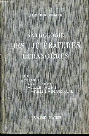 ANTHOLOGIE DES LITTERATURES ETRANGERES (ITALIE, ESPAGNE, ANGLETERRE, ALLEMAGNE, RUSSIE, SCANDINAVIE...