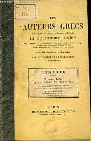 LES AUTEURS GRECS : THUCYDIDE - EXPLIQUES D'APRES UNE METHODE NOUVELE APR DEUX TRADUCTIONS ...