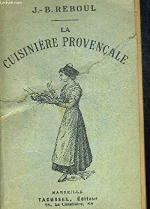 LA CUISINIERE PROVENCALE: REBOUL J.B.
