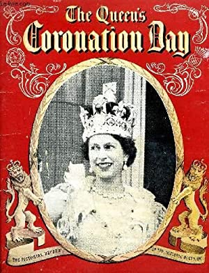 THE QUEEN'S CORONATION DAY THE PICTORIAL RECORD OF THE GREAT OCCASION .: NICHOLS BEVERLEY