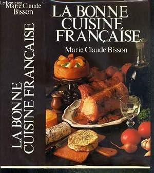 LA BONNE CUISINE FRANCAISE: BISSON MARIE-CLAUDE