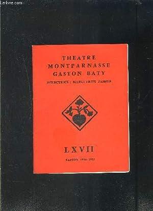 PROGRAMME DE THEATRE: PAUVRE BITOS OU LE DINER DE TETES- THEATRE MONTPARNASSE GASTON BATY- SAISON ...