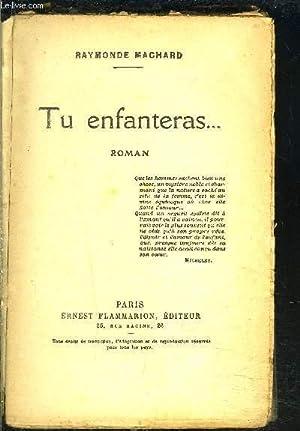 TU ENFANTERAS.: MACHARD RAYMONDE