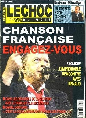 LE CHOC DU MOIS- N°14- JUILL 2007- ENTRETIEN AVEC PH. BILGER- CHANSON FRANCAISE ENGAGEZ VOUS- L...