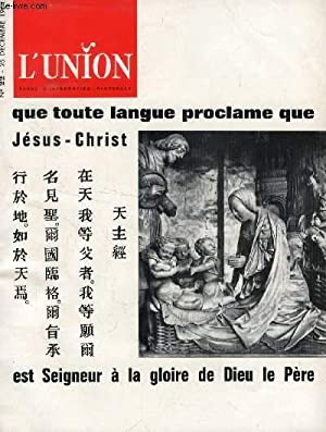 L'UNION, REVUE D'INFORMATION PASTORALE, N° 22, DEC.: COLLECTIF