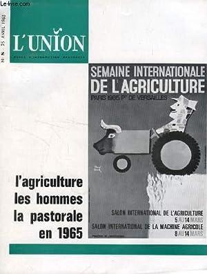 L'UNION, REVUE D'INFORMATION PASTORALE, N° 8, AVRIL 1965 (Sommaire: A. Goettemann: L&...
