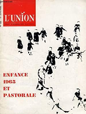 L'UNION, REVUE D'INFORMATION PASTORALE, N° 15, SEPT. 1965 (Sommaire: H. Savon: &laquo...