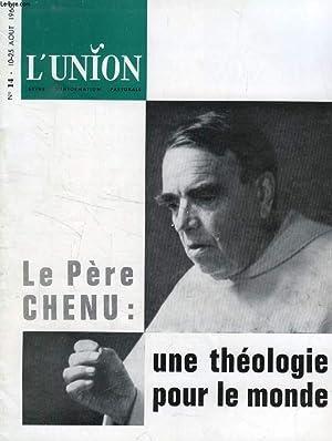 L'UNION, REVUE D'INFORMATION PASTORALE, N° 14, AOUT 1966 (Sommaire: Concile: « ...