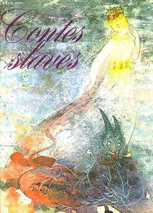 CONTES SLAVES. ILLUSTRATIONS DE MARIA ZELIBSKA: SIROVATKA OLDRICH - LUZIK RUDOLF
