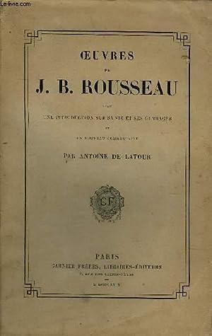 OEUVRES DE J.B. ROUSSEAU AVEC UNE INTRODUCTION SUR SA VIE ET SES OUVRAGES ET NOUVEAU COMMENTAIRE ...
