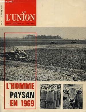 L'UNION, REVUE D'INFORMATION PASTORALE, N° 5, MARS 1969 (-Sommaire: « Etre vrai...