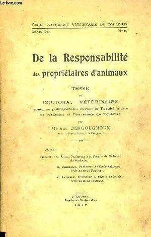 DE LA RESPONSABILITE DES PROPRIETAIRES D'ANIMAUX - THESE DE DOCTORAT VETERINAIRE - ECOLE ...