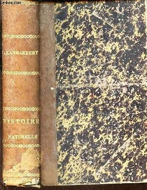 HISTOIRE NATURELLE / COURS ELEMENTAIRE D'ETUDES SCIENTIFIQUES.: LANGLEBERT J.