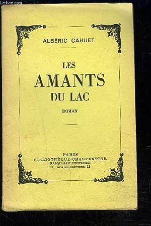 LES AMANTS DU LAC: CAHUET ALBERIC