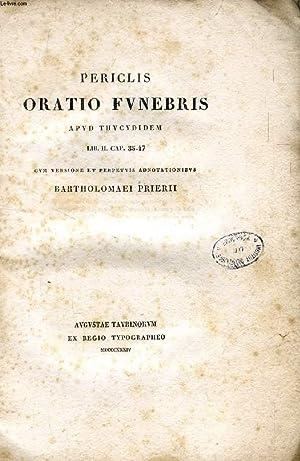 PERICLIS ORATIO FUNEBRIS APUD THUCYDIDEM, LIB. II, CAP. 35-47: PERICLES, Ed. B. PRIERII