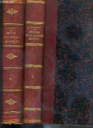 HISTOIRE DE LA GUERRE DE 1870-71 - 2 TOMES - 1 + 2: ROUSSET L.