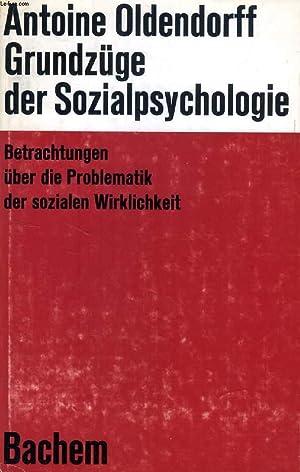 GRUNDZÜGE DER SOZIALPSYCHOLOGIE, Betrachtungen Über Die Problematik Der Sozialen Wirklichkeit: ...