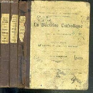 LA DOCTRINE CATHOLIQUE - 3 TOMES -: BOULENGER A.