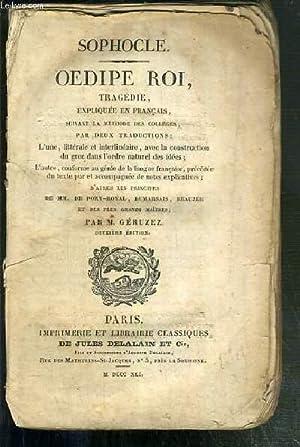 OEDIPE ROI - TRAGEDIE EXPLIQUEE EN FRANCAIS,: SOPHOCLE