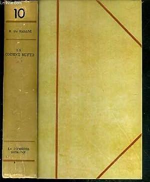 LA COMEDIE HUMAINE - TOME 10. LA COUSINE BETTE - EXEMPLAIRE N°3806.: BALZAC DE H.