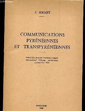 COMMUNICATIONS PYRENEENNES ET TRANSPYRENEENNES - Extrait des Actes du 2eme Congrès ...