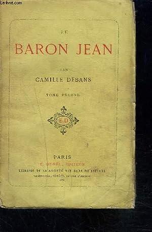 LE BARON JEAN- TOME 2: DEBANS CAMILLE