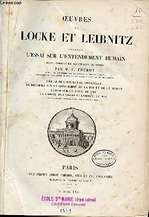 OEUVRES DE LOCKE ET LEIBNITZ CONTENANT L'ESSAI SUR L'ENTENDEMENT HUMAIN.: THUROT M. F.
